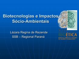 Biotecnologias e Impactos Sócio-Ambientais