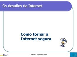Desafios da Internet