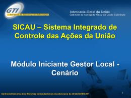 1.0 - Cenário GL - SICAU - Advocacia