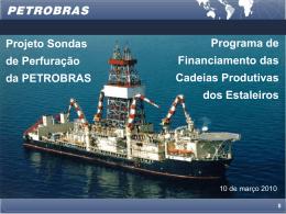 Petrobras apresenta demanda por sondas de perfuração