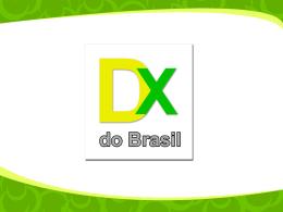 Slide 1 - DX do Brasil