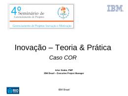 Inovação – Teoria & Prática Caso COR