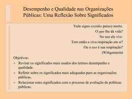 Desempenho e Qualidade nas Organizações Públicas: Uma