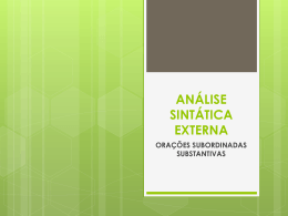 análise sintática externa orações subordinadas substantivas