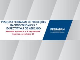 Pesquisa FEBRABAN de Projeções Macroeconômicas e Expect