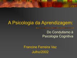 A Psicologia da Aprendizagem