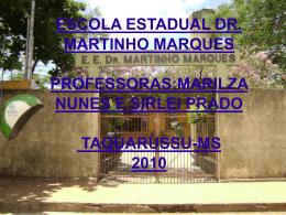 Eu, eu mesmo - escola estadual dr martinho marques