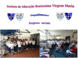Diapositivo 1 - IEBVM - Instituto de Educação Beatissima Virgem