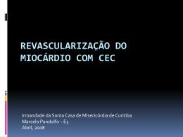 Revascularização do miocárdio com CEC