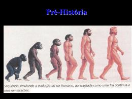 Pré-História - 1ª Série do Ensino Médio