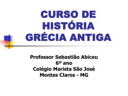 CURSO DE HISTÓRIA GRÉCIA ANTIGA - Marista Centro