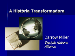 A História Transformadora - Disciple Nations Alliance