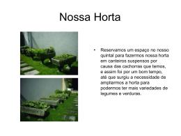 Nossa Horta – by Henrique & Brandão