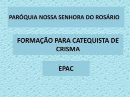 FORMAÇÃO PARA CATEQUISTA DE CRISMA