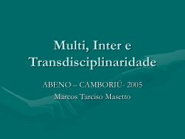 Oficina Prof. Marcos Masseto - Multi, Inter e Transdisciplinaridade