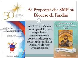 As Propostas das SMP na Diocese de Jundiaí – Pe. Leandro Megeto