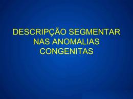 Descrição Segmentar nas Anomalias Congenitas