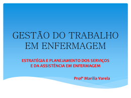 GESTÃO DO TRABALHO EM ENFERMAGEM