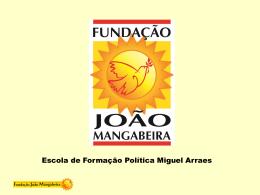 Apresentação PowerPoint - Fundação João Mangabeira