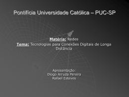 Tecnologias para conexoes Digitais de Longa Distancia - PUC-SP