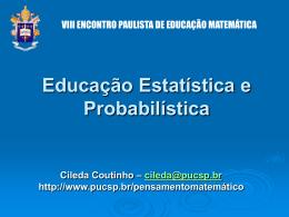 Educação Estatística e Probabilística - PUC-SP