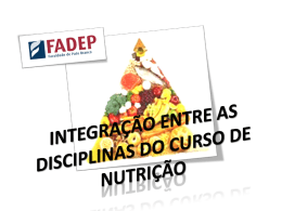 integração entre as disciplinas do curso de nutrição