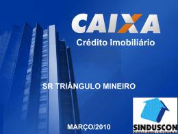Reunião: Crédito Imobiliário Caixa - Sinduscon