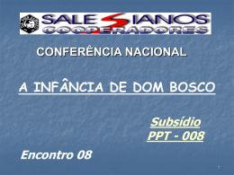 Encontro 08 - A Infância de Dom Bosco