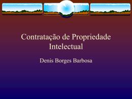 Objeto dos contratos de PI
