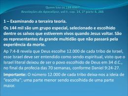 Quem São os 144.000? Revelações do Apocalipse, vol II, cap. 14