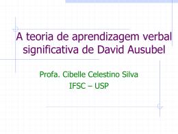 A teoria de aprendizagem significativa de David Ausubel