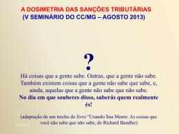 A Dosimetria das Sanções Tributárias II
