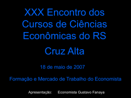 A Formação do Cientista Econômico - CORECON-RS