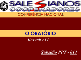 Encontro 14 - O Oratório - Salesianos Cooperadores