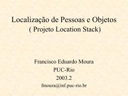 Localização de Pessoas e Objetos ( Projeto Location Stack) - PUC-Rio