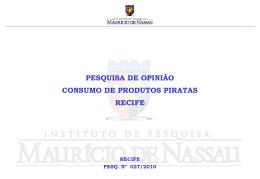 Consumo de produtos piratas no Recife (julho 2010)