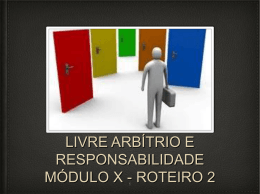 LIVRE ARBÍTRIO E RESPONSABILIDADE Md. X Rot. 2