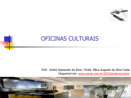 Aula sobre Oficinas Culturais