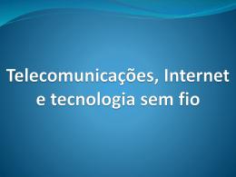Telecomunicações e redes no mundo empresarial de hoje