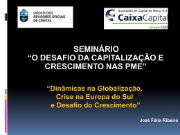 Dinâmicas na Globalização, Crise na Europa do Sul e Desafio do