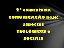 comunicação hoje: aspectos teológicos e sociais