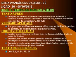 IGREJA EVANGÉLICA SOS JESUS - EB LIÇÃO 26
