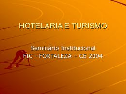 Turismo no Ceará - FIC / CE em 2004