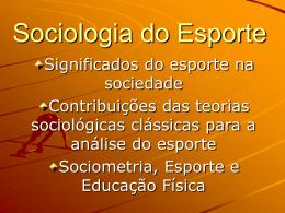 Sociologia do Esporte - Aulas Iniciais