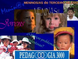 Brasil Presentacion general rianças quem são pedagooogia 3000