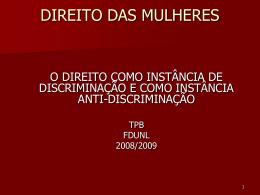 DIREITO DAS MULHERES - Faculdade de Direito da UNL