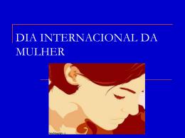 DIA INTERNACIONAL DA MULHER - eecb