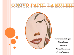 O Novo Papel da Mulher (Power Point)
