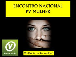 PV Violência Contra a Mulher