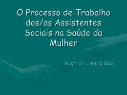 O Processo de Trabalho dos/as Assistentes Sociais na